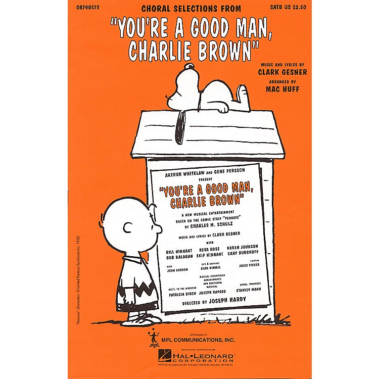 Hal LeonardYou're a Good Man, Charlie Brown (Choral Selections) 2-Part Arranged by Mac Huff