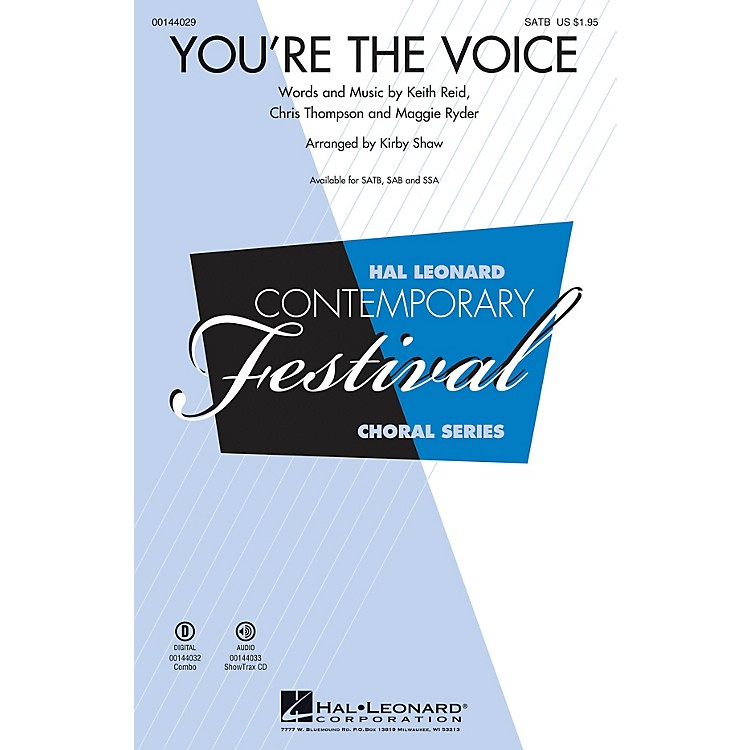 Hal LeonardYou're the Voice SSA by John Farnham Arranged by Kirby Shaw