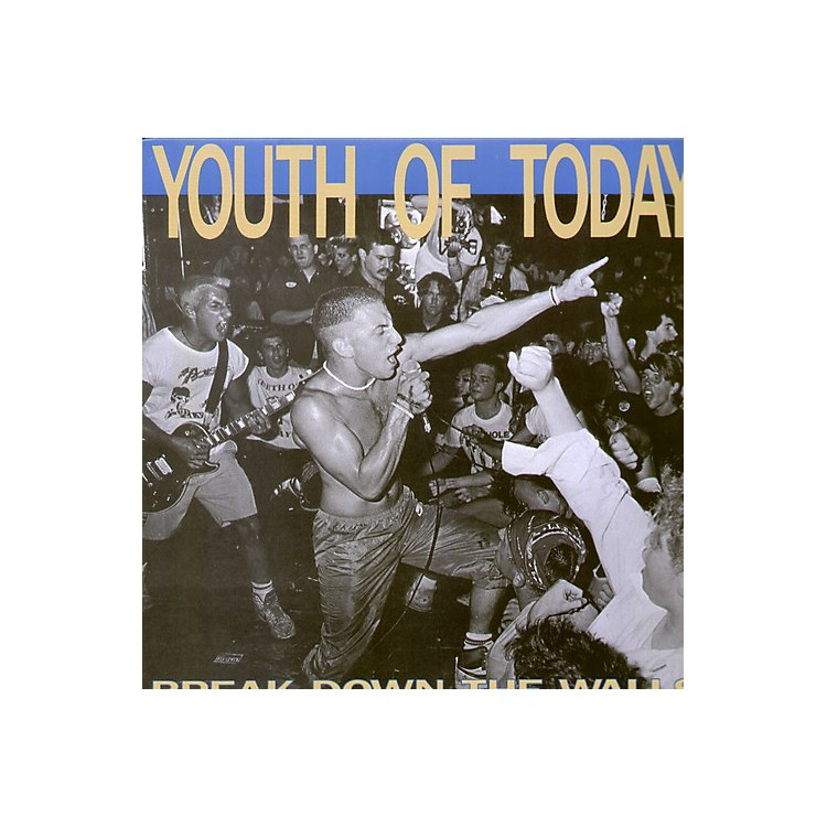 AllianceYouth of Today - Break Down the Walls