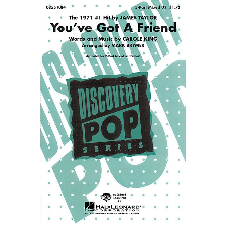 Hal LeonardYou've Got a Friend 3-Part Mixed by James Taylor arranged by Mark Brymer
