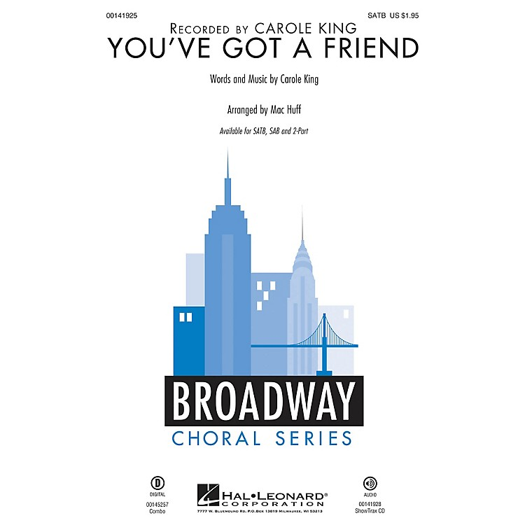 Hal LeonardYou've Got a Friend SATB by Carole King arranged by Mac Huff