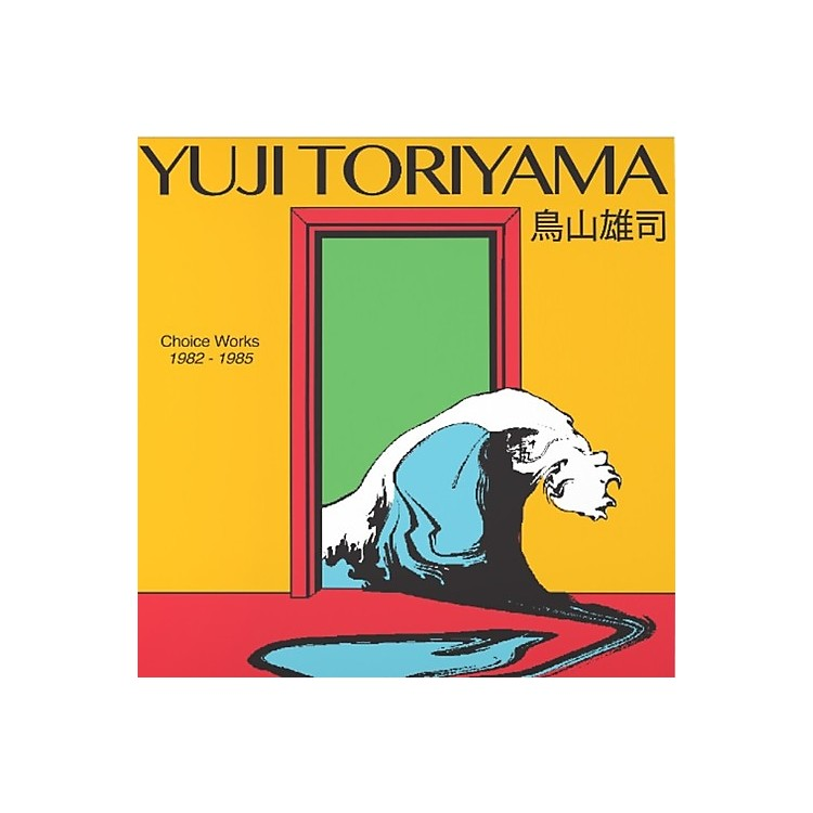 AllianceYuji Toriyama - Choice Works 1982 - 1985