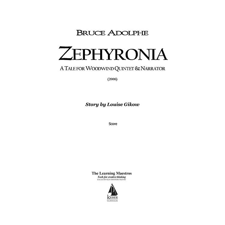 Lauren Keiser Music PublishingZephyronia (for Woodwind Quintet) LKM Music Series by Bruce Adolphe
