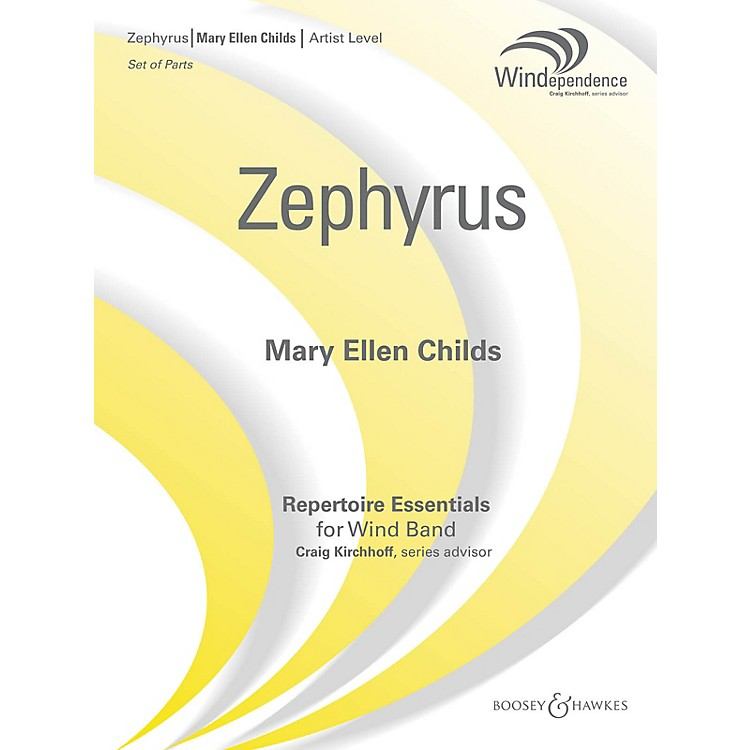 Boosey and Hawkes Zephyrus Concert Band Level 5 Composed by Mary Ellen Childs