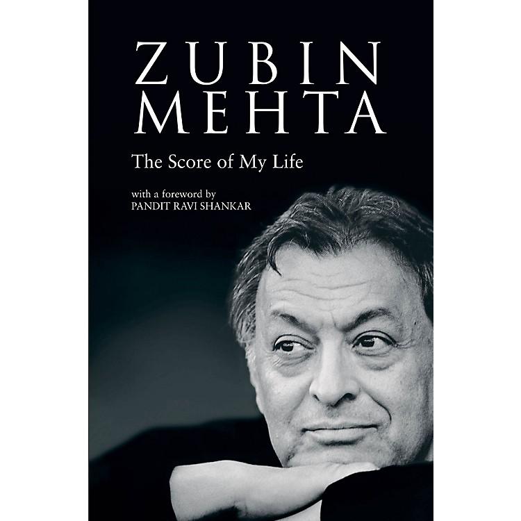 Amadeus PressZubin Mehta (The Score of My Life) Amadeus Series Hardcover Written by Zubin Mehta
