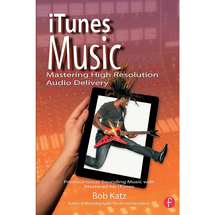 Hal Leonard iTunes Music: Mastering High Resolution Audio Delivery