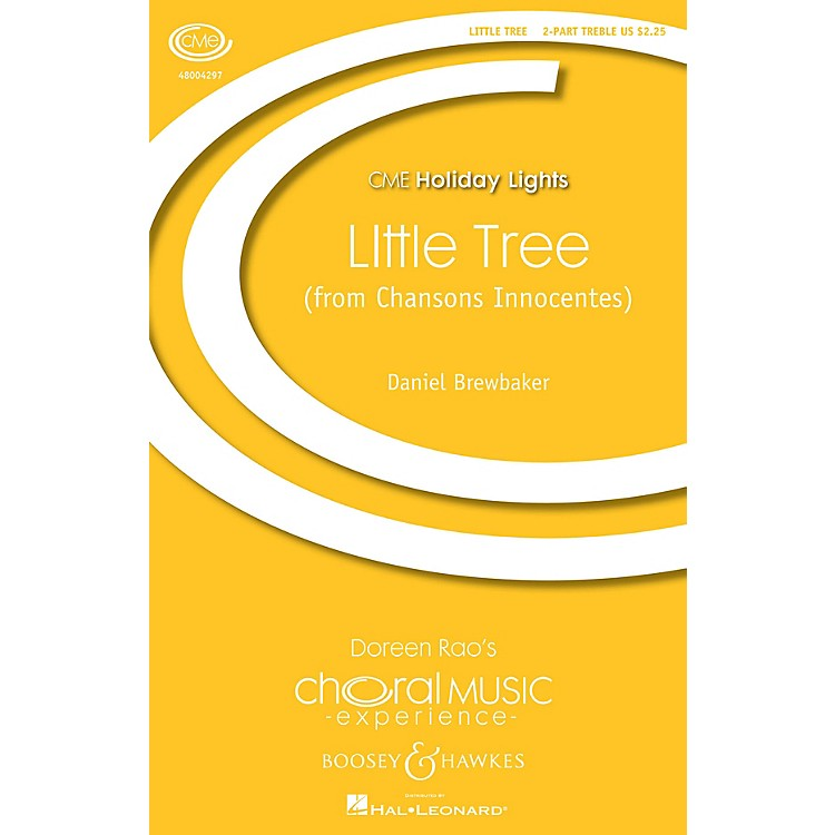 Boosey and Hawkes little tree (from Chansons Innocentes) (CME Holiday Lights) 2PT TREBLE composed by Daniel Brewbaker