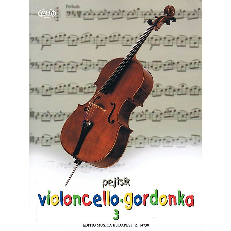 Editio Musica Budapest Árpád Pejtsik - Violoncello Method - Volume 3 EMB Series Softcover Composed by Árpád Pejtsik